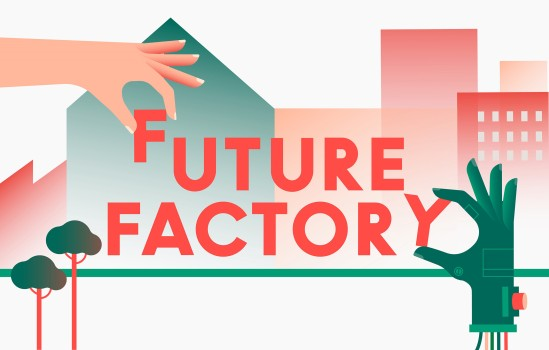 FUTURE FACTORYUrbane Produktion neu denkenFuture Factory© buero bauer